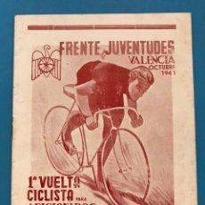 Coleccionismo deportivo: FRENTE JUVENTUDES VALENCIA, 1ª VUELTA CICLISTA PARA AFICIONADOS - AÑO 1943. Lote 193998941