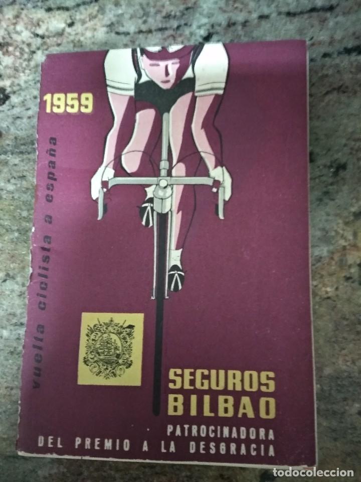 VUELTA CICLISTA A ESPAÑA 1959 / INTERIOR 1955-56-57-58 / LOROÑO-STABLISKI-DOTTO /SEGUROS BILBAO (Coleccionismo Deportivo - Libros de Ciclismo)