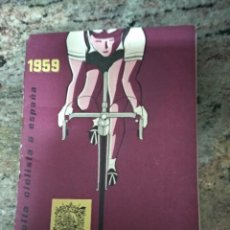 Coleccionismo deportivo: VUELTA CICLISTA A ESPAÑA 1959 / INTERIOR 1955-56-57-58 / LOROÑO-STABLISKI-DOTTO /SEGUROS BILBAO . Lote 196667053