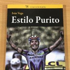Coleccionismo deportivo: LIBRO DE CICLISMO - ESTILO PURITO - JOAQUÍN RODRÍGUEZ, DE IVÁN VEGA. CULTURA CICLISTA, 1ª ED. 2018. Lote 197485013