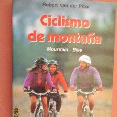 Coleccionismo deportivo: CICLISMO DE MONTAÑA - ROBERT VAN DER PLAS - MOUNTAIN-BIKE - MARTÍNEZ ROCA 1991. . Lote 198985025