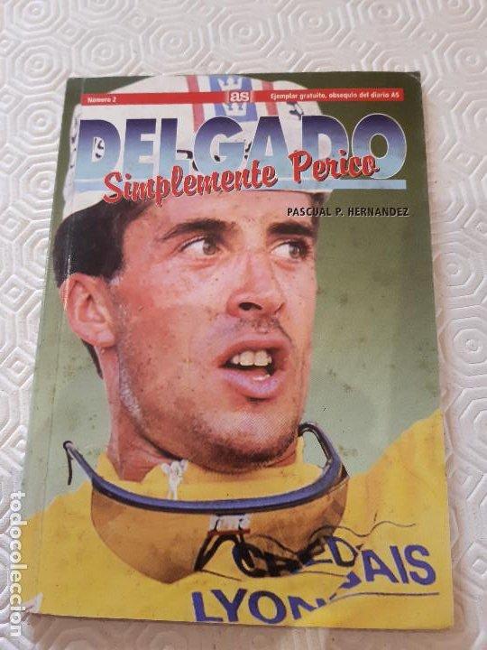 DELGADO. SIMPLEMENTE PERICO. AS. 1994. (Coleccionismo Deportivo - Libros de Ciclismo)