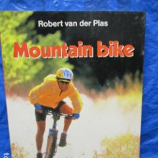Coleccionismo deportivo: MOUNTAIN BIKE - PLAS, ROBERT VAN DER - MUY BUEN ESTADO. Lote 200303241