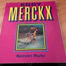 Colecionismo desportivo: EDDY MERKX (SIMON RUFO) PRIMERA EDICION (LBB8). Lote 201978410