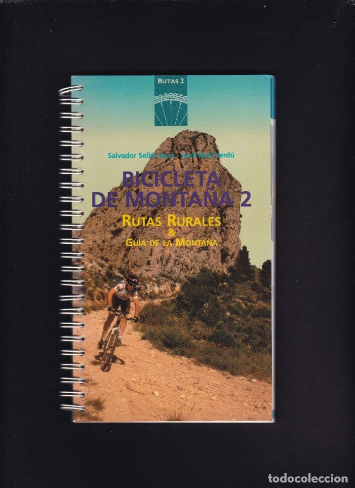 BICICLETA DE MONTAÑA 2 - ALICANTE - RUTAS RURALES & GUÍA DE LA MONTAÑA - ALCOY 1994 (Coleccionismo Deportivo - Libros de Ciclismo)
