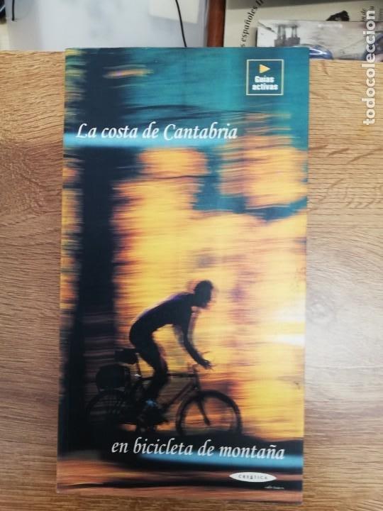 LA COSTA DE CANTABRIA EN BICICLETA DE MONTAÑA. RUBÉN GÓMEZ IZQUIERDO / JUAN PABLO HERNANDO (Coleccionismo Deportivo - Libros de Ciclismo)