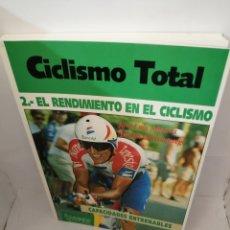 Coleccionismo deportivo: CICLISMO TOTAL 2: EL RENDIMIENTO EN EL CICLISMO: CAPACIDADES ENTRENABLES. Lote 207535306