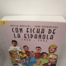 Colecionismo desportivo: CON FICHA DE LA ESPAÑOLA 1: 1960-2003. Lote 207579298