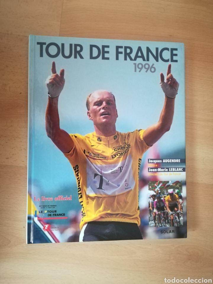 TOUR DE FRANCE 1996. LIBRO OFICIAL. (Coleccionismo Deportivo - Libros de Ciclismo)