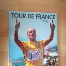 Coleccionismo deportivo: TOUR DE FRANCE 1996. LIBRO OFICIAL.. Lote 208064831