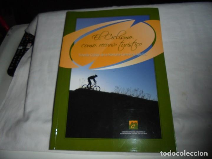EL ANILLO CICLISTA DE LA MONTAÑA CENTRAL DE ASTURIAS.EL CICLISMO COMO RECURSO TURISTICO.2008 (Coleccionismo Deportivo - Libros de Ciclismo)