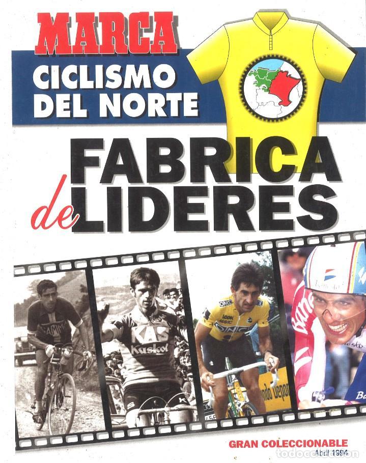 MARCA. CICLISMO DEL NORTE. FÁBRICA DE LÍDERES. 1994 (Coleccionismo Deportivo - Libros de Ciclismo)