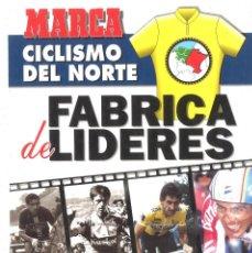 Coleccionismo deportivo: MARCA. CICLISMO DEL NORTE. FÁBRICA DE LÍDERES. 1994. Lote 210019460