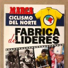 Coleccionismo deportivo: CICLISMO DEL NORTE, FÁBRICA DE LÍDERES. COLECCIÓN DE 15 FASCÍCULOS (COMOLETO). MARCA (1994).. Lote 270937158