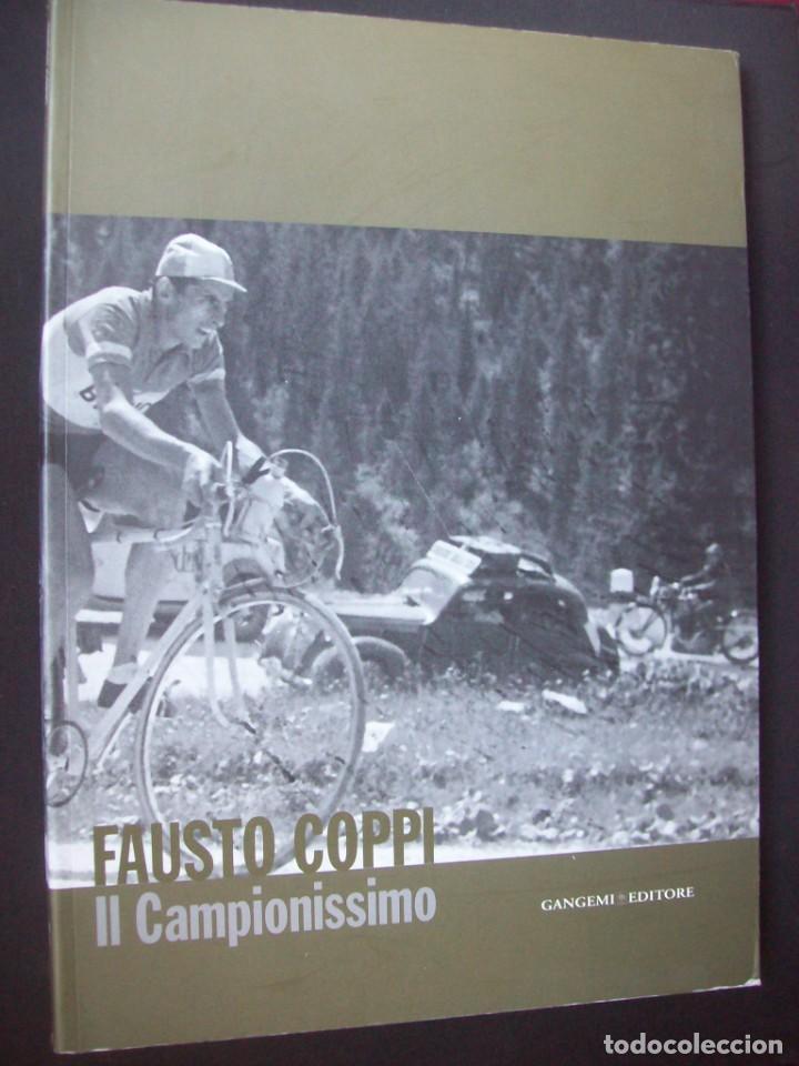 FAUSTO COPPI IL CAMPIONISSIMO. (Coleccionismo Deportivo - Libros de Ciclismo)