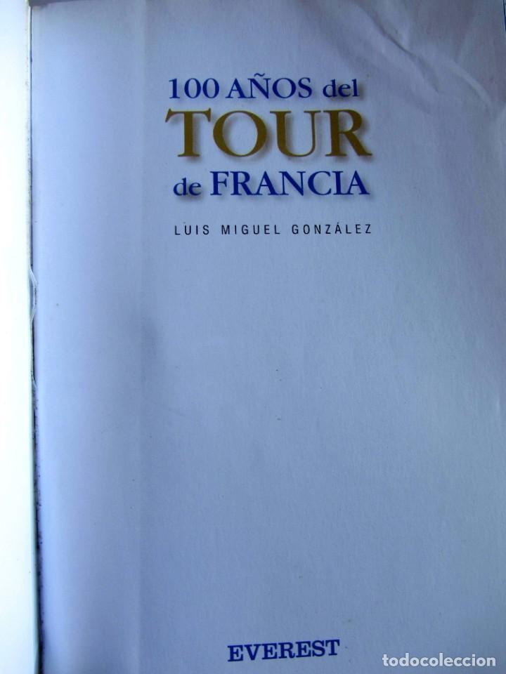 Coleccionismo deportivo: 100 años del tour de Francia. Luis MiIguel Gonzalez. - Foto 5 - 217254368