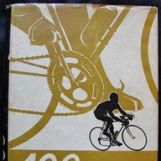 Coleccionismo deportivo: 100 AÑOS DE CICLISMO - EFSA - SIMON RUFO - IBERICO EUROPEA EDICIONES, 1970 -. Lote 217487973