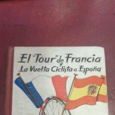 Coleccionismo deportivo: EL TOUR DE FRANCIA Y LA VUELTA CICLISTA A ESPAÑA 1957 ED DEPORTIVAS ZARAGOZA VELL I BELL. Lote 217991698