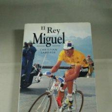 Coleccionismo deportivo: EL REY MIGUEL - CHRISTIAN LABORDE. Lote 219305492