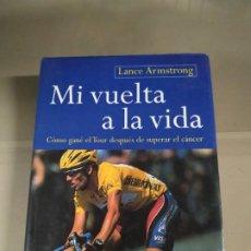 Coleccionismo deportivo: MI VUELTA A LA VIDA - LANCE ARMSTRONG. Lote 219308715