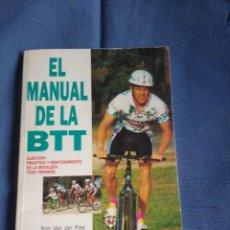 Coleccionismo deportivo: EL MANUAL DE LA BTT ELECCIÓN PRÁCTICA Y MANTENIMIENTO DE BICICLETA TODO TERRENO.. Lote 220802847