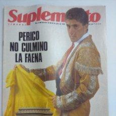 Coleccionismo deportivo: SUPLEMENTO SEMANAL/PERICO NO CULMINO LA FAENA/CICLISMO EL TOUR QUE NO GANO.. Lote 221116456