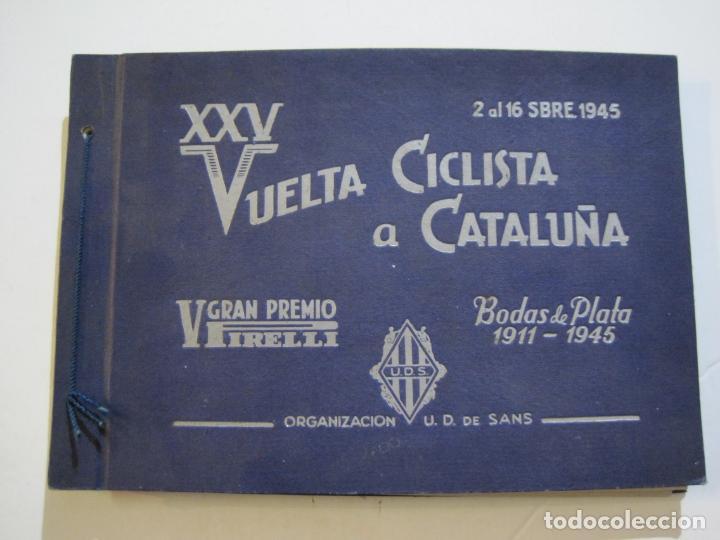 CICLISMO-XXV VUELTA CICLISTA A CATALUÑA-AÑO 1945-GRAN PREMIO PIRELLI-UD SANS-VER FOTOS-(K-728) (Coleccionismo Deportivo - Libros de Ciclismo)