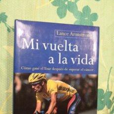 Coleccionismo deportivo: MI VUELTA A LA VIDA-LANCE ARMSTRONG. Lote 222164498