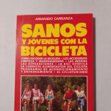 Coleccionismo deportivo: SANOS Y JOVENES CON LA BICICLETA. ARMANDO CARRANZA. EDITORIAL DE VECCHI. TDK554. Lote 222584183