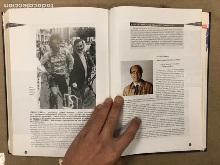 Coleccionismo deportivo: TXIRRINDULARITZA EIBAR (1910 - 1993). JUANJO SEBASTIÁN - BEGOÑA AZPIRI. CLUB CICLISTA EIBARRES 1994. - Foto 15 - 224307368