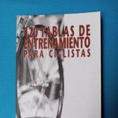 Coleccionismo deportivo: 120 TABLAS DE ENTRENAMIENTO PARA CICLISTAS - FABIO VERDANA. Lote 228136372