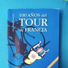 Coleccionismo deportivo: 100 AÑOS DEL TOUR DE FRANCIA - LUIS MIGUEL GONZALEZ. Lote 235280880