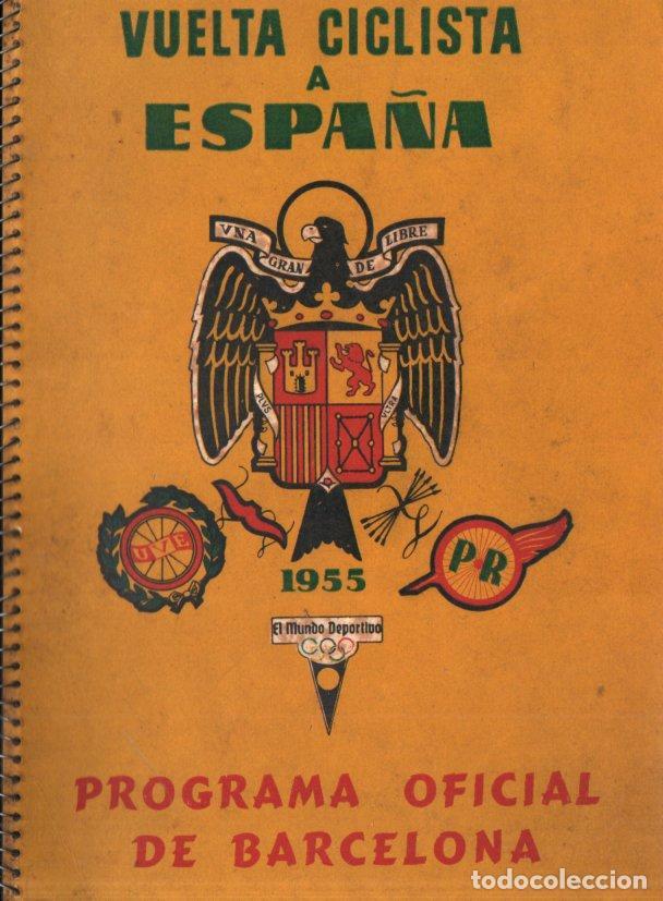VUELTA CICLISTA A ESPAÑA 1955 - 120 PÁGINAS - PUBLICIDAD BISCUTER, COCA-COLA.... (Coleccionismo Deportivo - Libros de Ciclismo)