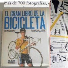 Coleccionismo deportivo: EL GRAN LIBRO DE LA BICICLETA GRANT DEPORTE GUÍA ILUSTR TRANSPORTE TÉCNICA USO REPARAR CICLISMO BICI. Lote 245449595