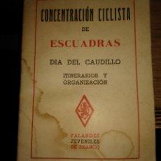 Coleccionismo deportivo: CONCENTRACIÓN CICLISTA DE ESCUADRAS DÍA DEL CAUDILLO. FALANGES JUVENILES DE FRANCO.. Lote 246341990