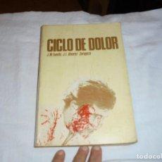 Coleccionismo deportivo: CICLO DE DOLOR.J.M.FUENTE,-J.L.ALVAREZ ZARAGOZA.OVIEDO 1977.-1ª EDICION. Lote 249202230
