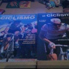Coleccionismo deportivo: 2 LIBROS: EL CICLISMO ASPECTOS TECNICOS Y MEDICOS Y CORRER Y COMPETIR EN CICLISMO. Lote 251720250
