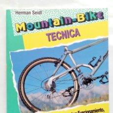 Coleccionismo deportivo: MOUNTAIN-BIKE. TÉCNICA. HERMAN SEIDL.. Lote 256065325