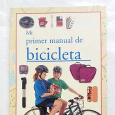 Coleccionismo deportivo: MI PRIMER MANUAL DE BICICLETA. HUGH MCMANNERS.. Lote 257324000