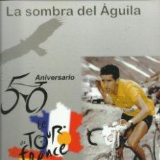 Colecionismo desportivo: LA SOMBRA DEL AGUILA. Lote 263016035