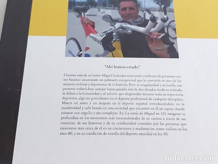 Coleccionismo deportivo: LA ESTELA DE MIGUEL EN 101 IMÁGENES / CARLOS TIGERO / ED: CULTURA CICLISTA-2018 / COMO NUEVO - Foto 15 - 263109225