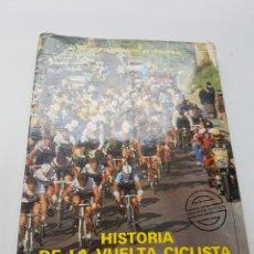 Coleccionismo deportivo: HISTORIA DE LA VUELTA CICLISTA A ESPAÑA DIPUTACIÓN PROVINCIAL DE VALLADOLID. Lote 264552339