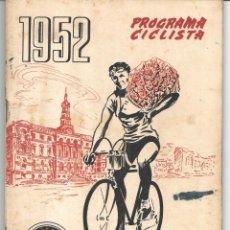 Coleccionismo deportivo: SOCIEDAD CICLISTA BILBAINA. PROGRAMA 1952. Lote 264794654