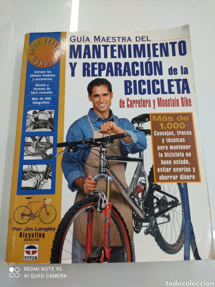 GUIA MAESTRA DEL MANTENIMIENTO Y REPARACION DE LA BICICLETA DE CARRETERA Y MOUNTAIN BIKE JIM LANGLEY (Coleccionismo Deportivo - Libros de Ciclismo)