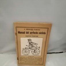 Coleccionismo deportivo: MANUAL DEL PERFECTO CICLISTA (PRIMERA EDICIÓN). Lote 269364348