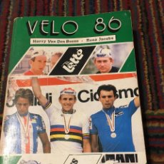 Coleccionismo deportivo: VÉLO 86 - HARRY VAN DEN BREMT & RENÉ JACOB ANUARIO CICLISTA LOTTO. Lote 270214163