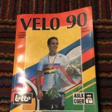 Coleccionismo deportivo: VÉLO 90 - HARRY VAN DEN BREMT & RENÉ JACOB ANUARIO CICLISTA LOTTO. Lote 270215098