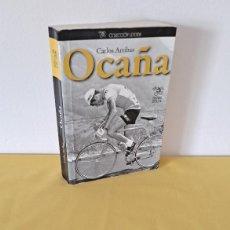 Coleccionismo deportivo: CARLOS ARRIBAS - OCAÑA - CULTURA CICLISTA 2013. Lote 270688953