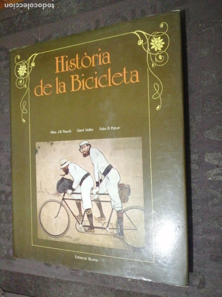 HISTORIA DE LA BICICLETA, RAUCK, VOLKE, PATURI, TAPA DURA SOBRECUBIERTA, TEXTO EN CATALAN (Coleccionismo Deportivo - Libros de Ciclismo)