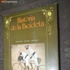 Coleccionismo deportivo: HISTORIA DE LA BICICLETA, RAUCK, VOLKE, PATURI, TAPA DURA SOBRECUBIERTA, TEXTO EN CATALAN. Lote 271912473